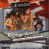 Beyond Warped Live Music Series by Lennon