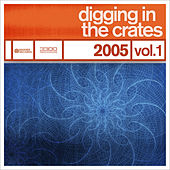 Digging In The Crates: 2005 Volume 1 by Various Artists