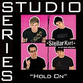Hold On - Studio Series Performance Track by Stellar Kart