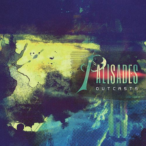 Outcasts by Palisades