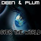 Over the World by Deen