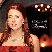Royalty by Erica Lane