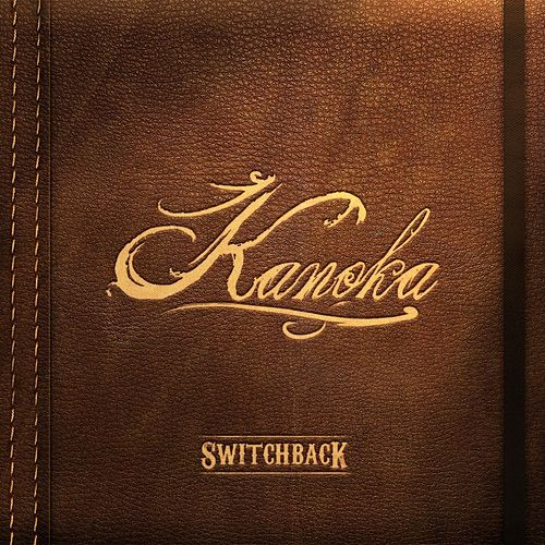 Kanoka by Switchback