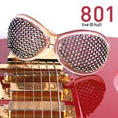 801 Live at Hull by 801