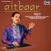 Aitbaar by Ghulam Ali