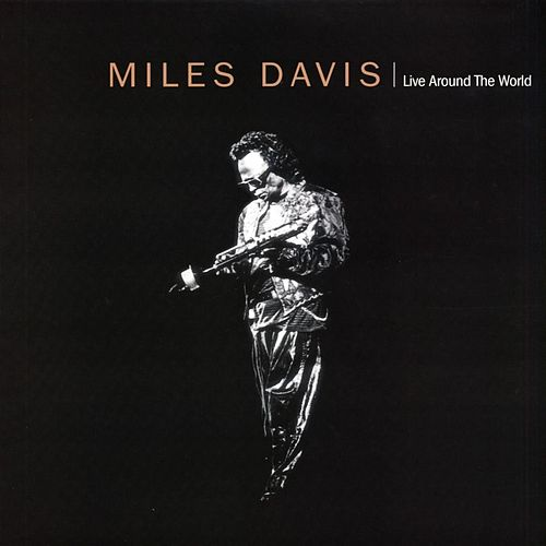 Live Around The World by Miles Davis