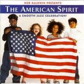The American Spirit by Bob Baldwin
