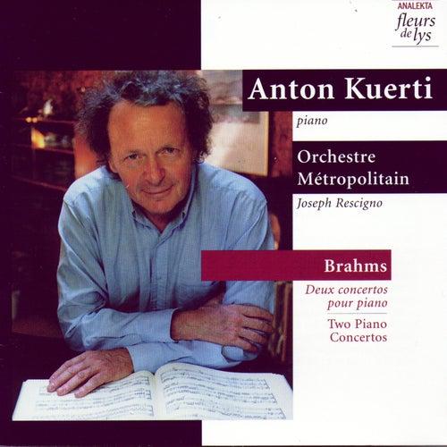 Brahms: Two Piano Concertos (Deux concertos pour piano) by Anton Kuerti