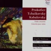 Prokofiev, Tchaikovsky, Kabalevsky: Violin Concertos (Concertos Pour Violon) by Angèle Dubeau