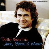 Jazz, Blues & Moore by Dudley Moore