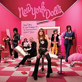 One Day It Will Please Us To Remember Even This by New York Dolls