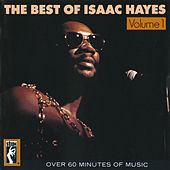 The Best Of Isaac Hayes Vol. 1 by Isaac Hayes