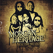 Here Come the Kings by Morgan Heritage