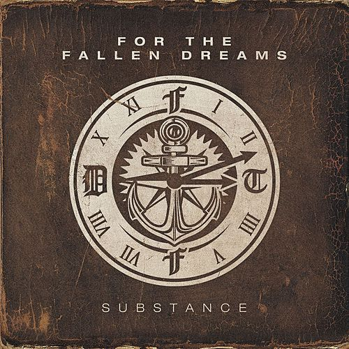 Substance by For The Fallen Dreams