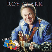 Live At Billy Bob's Texas by Roy Clark