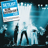 Setlist: The Very Best Of Blue Oyster Cult LIVE von Blue Oyster Cult