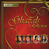 Ghazals Reflection by Various Artists