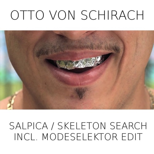 Salpica / Skeleton Search (Modeselektor Edit) by Otto Von Schirach