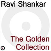 The Golden Collection by Ravi Shankar