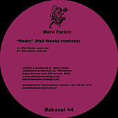 Radio (Phil Weeks remixes) by Mark Farina