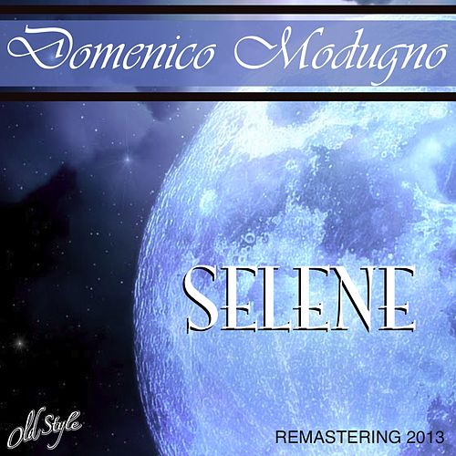 Selene (Remastered) by Domenico Modugno