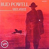 Jazz Giant by Bud Powell