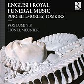 English Royal Funeral Music by Various Artists