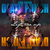 Lift Me Up by Five Finger Death Punch