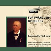 Bruckner: Symphony No. 7 in E Major by Berlin Philharmonic Orchestra