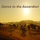 Dance To The Accordion by Various Artists