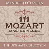 111 Mozart Masterpieces by Various Artists