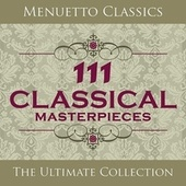111 Classical Masterpieces by Various Artists