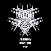 Nucleus VIP - Single by Starkey