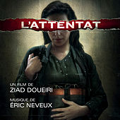 L'Attentat (Bande originale du film) by Eric Neveux