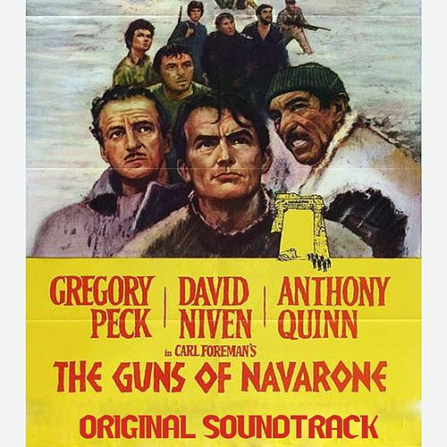 The Guns of Navarone Suite (From 'The Guns of Navarone' Original Soundtrack) by Dimitri Tiomkin