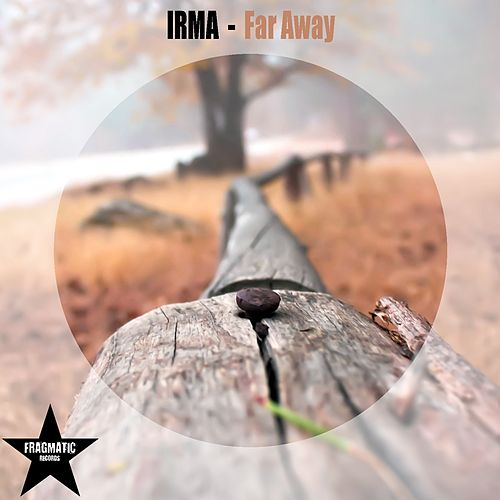 Far Away by Irma