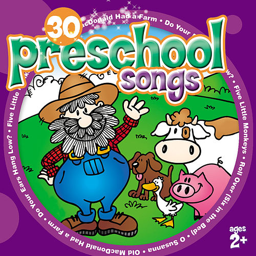 30 Preschool Songs (for ages 2+)  by The Countdown Kids