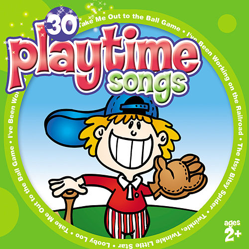 30 Playtime Songs (for ages 2+) by The Countdown Kids