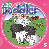 30 Toddler Songs (for ages 2+)  by The Countdown Kids