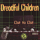 Dot to Dot by Dreadful Children