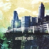 Collapse by Across Five Aprils