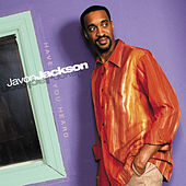 Have You Heard by Javon Jackson