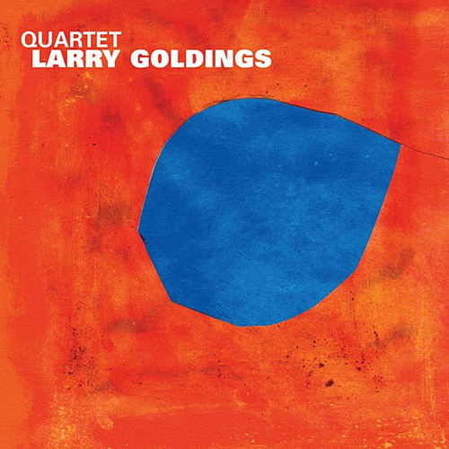 Quartet by Larry Goldings