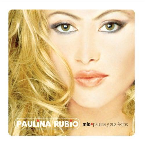 Mio- Paulina Y Sus Exitos by Paulina Rubio