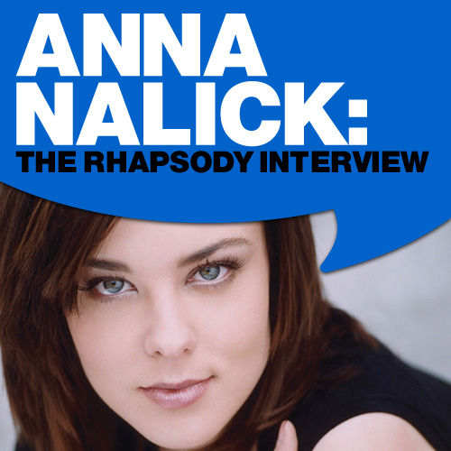 Anna Nalick: The Rhapsody Interview by Anna Nalick