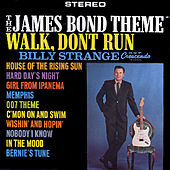 The James Bond Theme / Walk, Don't Run, '64 by Billy Strange
