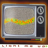 Light Me Up by Colorblind