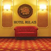 HOTEL RELAIS by Various Artists