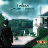 Prelude Single by Globus