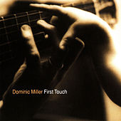 First Touch by Dominic Miller
